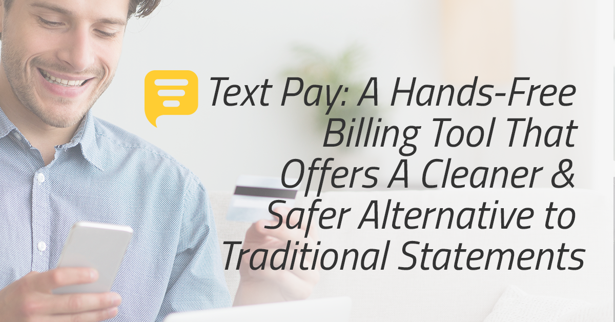 Text Pay: Hands free billing tool